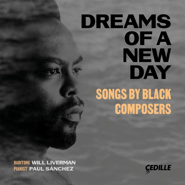 Dreams Of A New Day Songs By Black Composers Cedille Records