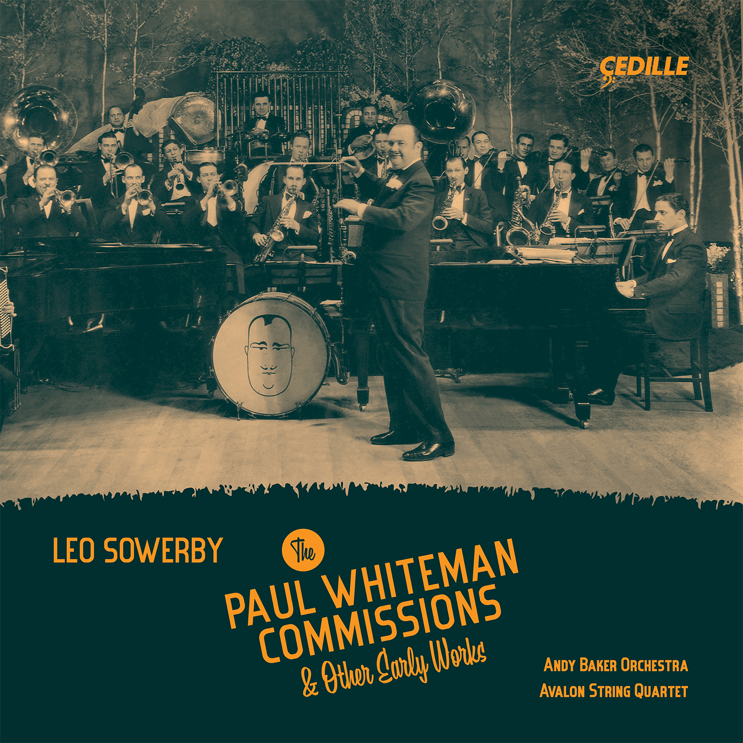 Leo Sowerby: The Paul Whiteman Commissions & Other Early Works - Cedille  Records